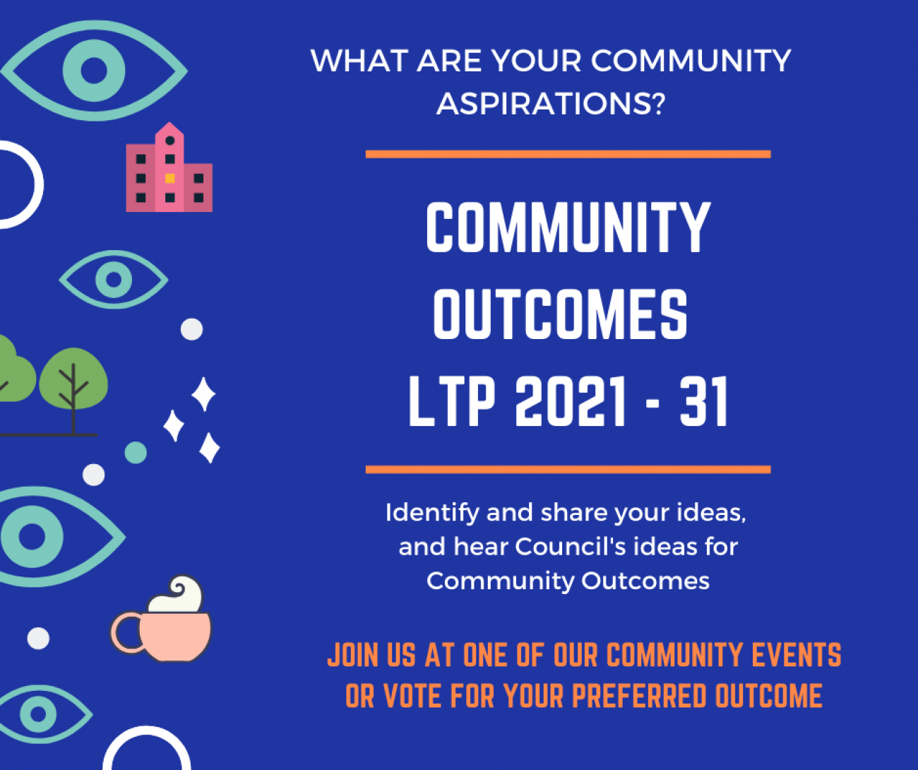Community Outcomes for the 2021 – 31 Long Term Plan